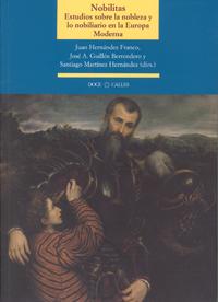 Nobilitas. Estudios sobre la nobleza y lo nobiliario en la Europa Moderna
