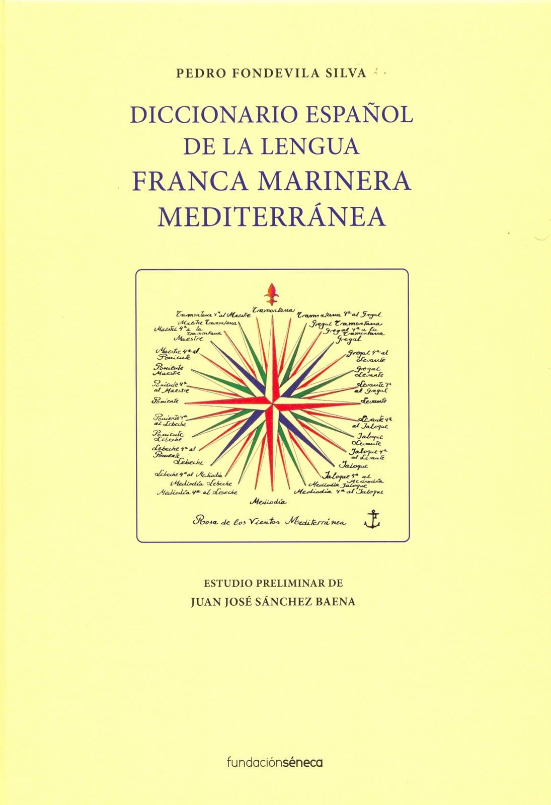 Diccionario español de la lengua franca marinera mediterránea
