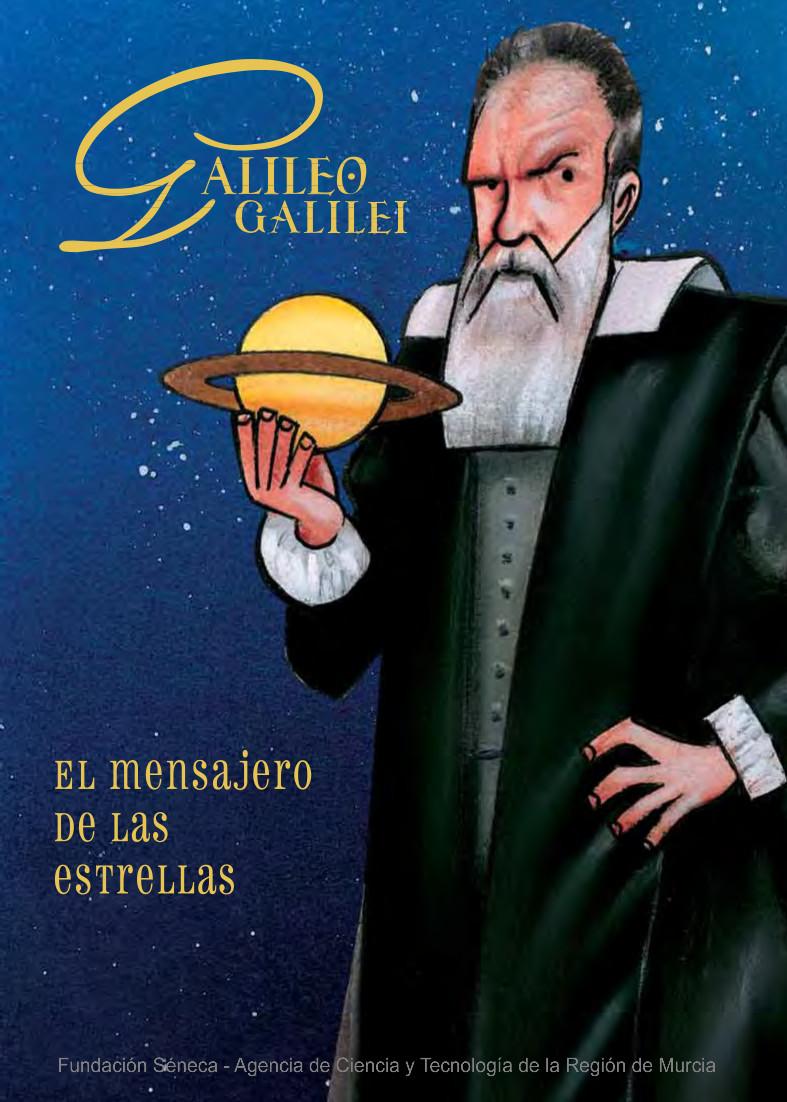 Galileo Galilei. El mensajero de las estrellas