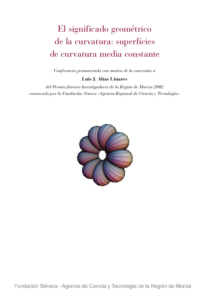 El significado geométrico de la curvatura: superficies de curvatura media constante