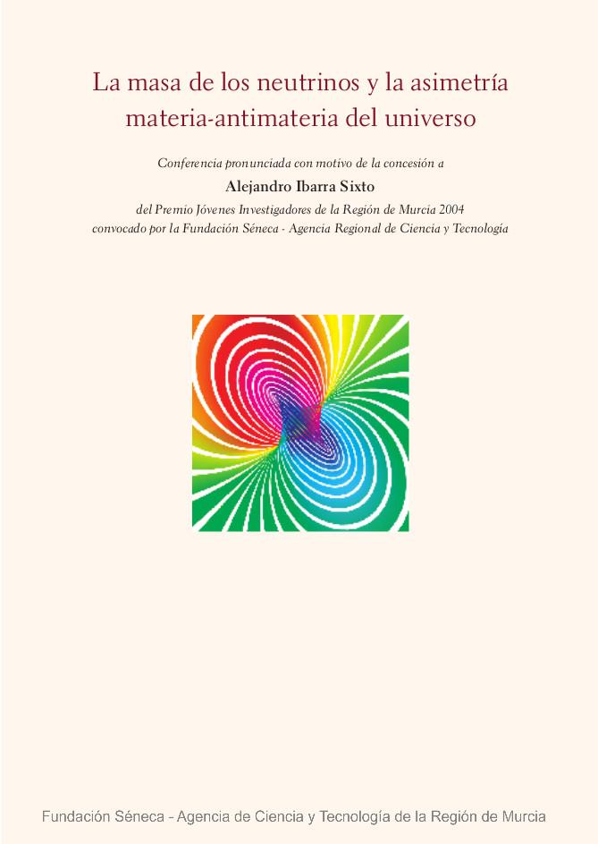 La masa de los neutrinos y la asimetría materia-antimateria del universo
